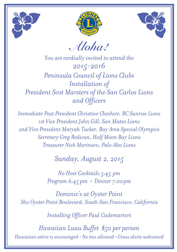 August 2nd Installation of Peninsula Council of Lions Club August 2, 2015